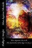 Man Against Messiah: The Sanhedrin Plot Against Jesus