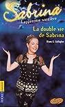 Sabrina, l'apprentie sorcière, tome 13 : La Double vie de Sabrina