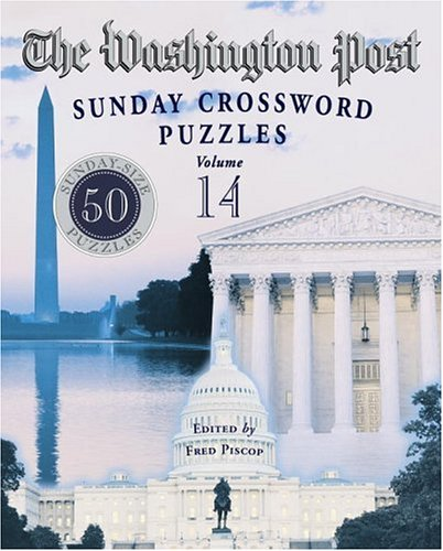 The Washington Post Sunday Crossword Puzzles  Volume 14