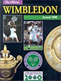 img - for Wimbledon: The Championships Official Annual 2000 (Official Wimbledon Annual) book / textbook / text book