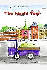 The World Tour: The Further Adventures of Sluggo the Slug and Aaron the Snail Paperback