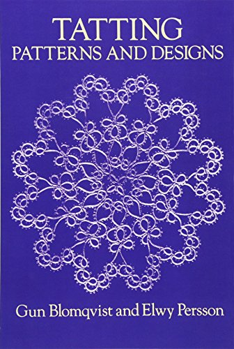 Picot Edging (Tatting Patterns and Designs (Dover Knitting, Crochet, Tatting, Lace))