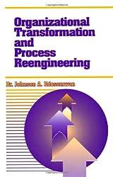 Organizational Transformation and Process Reengineering