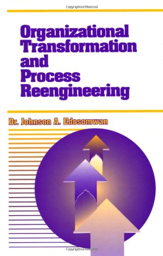 Organizational Transformation and Process Reengineering by Brand: CRC Press