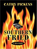 Southern Fried, Cathy Pickens, 0786266449