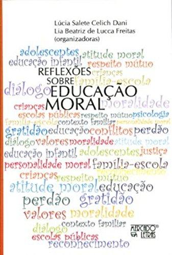 Reflexões Sobre Educação Moral