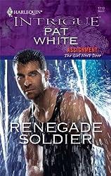 Renegade Soldier (Assignment: The Girl Next Door)