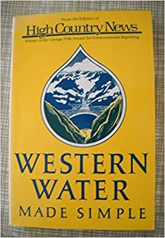 Book Western Water Made Simple by High Country News (1987-11-01)