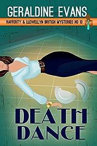 Death Dance: British Detectives (Rafferty & Llewellyn Book 13)