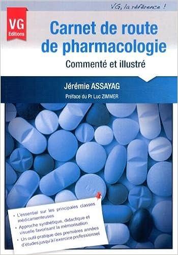 En ligne téléchargement gratuit Carnet de route de pharmacologie commenté et illustré pdf, epub ebook