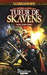Gotrek et Félix, tome 2 : Tueur de Skavens par King