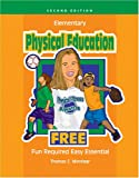 Elementary Physical Education Free, Minniear, Thomas C., 0757527027