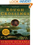 Rough Crossings: The Slaves, the Brit...