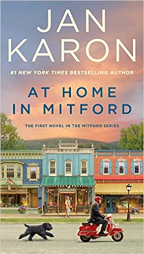 At Home In Mitford A Mitford Novel Karon Jan 9780735217393 Amazon Com Books