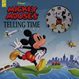 img - for Disney's Mickey Mouse's Telling Time book / textbook / text book