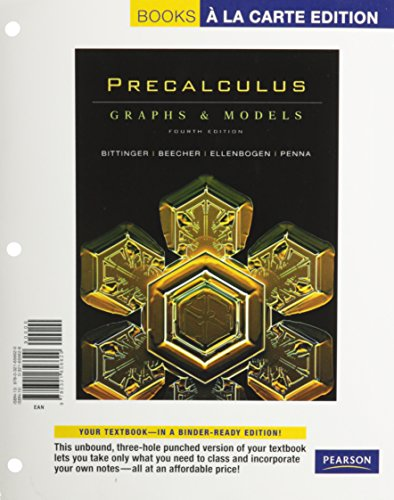 Precalculus: Graphs and Models (Recover), Books a la Carte Edition (4th Edition)