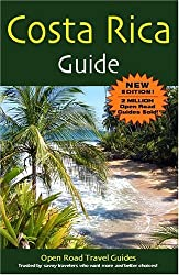 Costa Rica Guide, 10th Edition (Open Road's Best of Costa Rica)