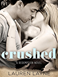 Crushed: A Redemption Novel