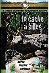 To Cache a Killer (The Frannie Shoemaker Campground Mysteries) (Volume 5) Paperback