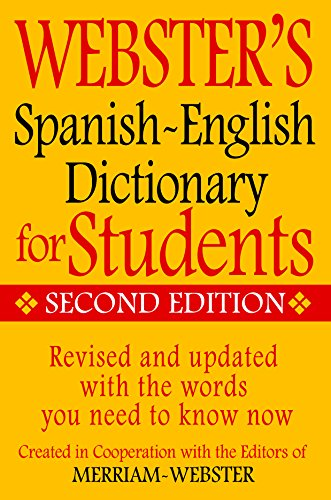 Webster's Spanish-English Dictionary for Students, Second Edition (English and Spanish Edition) (Dictionary Peoples)