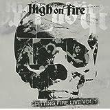 Spitting Fire Live Vol. 1