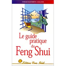 Guide pratique de Feng Shui