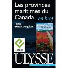 Les provinces maritimes du Canada en bref