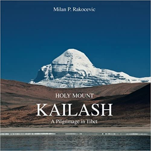 Book Holy Mount Kailash: A Pilgrimage in Tibet