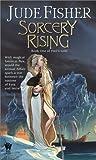 Sorcery Rising, Jude Fisher, 0756401100