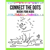 Connect The Dots Book For Kids (Kids Activity Books)