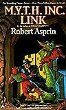 M. Y. T. H. Inc. Link, Robert L. Asprin, 0441552773