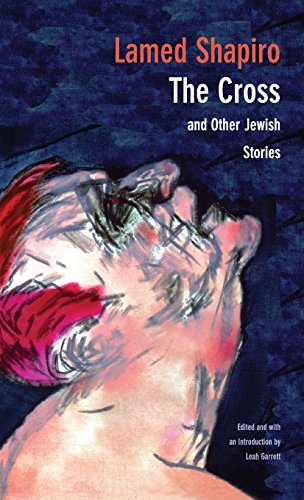 The Cross and Other Jewish Stories (New Yiddish Library Series)