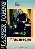Jasper Johns: Ideas in Paint (American Masters)