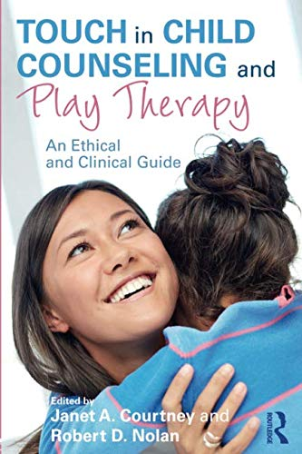 - Touch in Child Counseling and Play Therapy