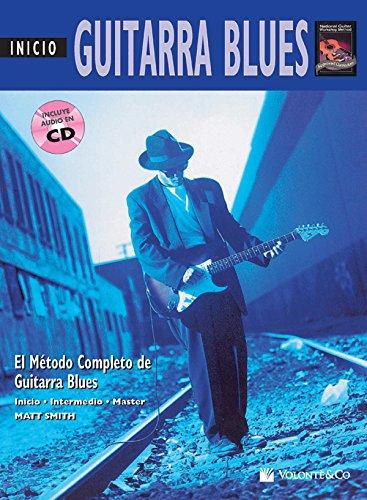 Guitarra Blues Inicio: Beginning Blues Guitar (Spanish Language Edition) (Book & CD) (Complete Method) (Spanish Edition) [Matt Smith] (Tapa Blanda)
