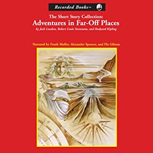 Adventures in Far-Off Places Audiobook