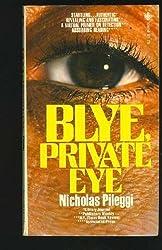 Blye, Private Eye