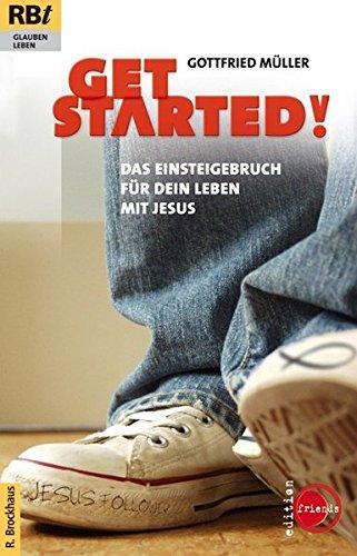 Get started! Das Einsteigerbuch für dein Leben mit Jesus (RBtaschenbücher)