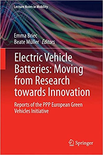 Electric Vehicle Batteries: Moving from Research towards