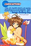 Sakura's Never-Ending Day, Kimberly Weinberger, 0439251877