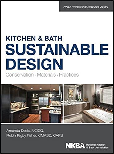Kitchen & Bath Sustainable Design: Conservation, Materials ... on kitchen dining living combo, kitchen cabinets, kitchen decor, kitchen and bar, kitchen and nook, kitchen layouts, kitchen bath showrooms, kitchen and den, kitchen and pool, kitchen design, kitchen rustic wood tables, kitchen and scullery, hybrid kitchen bath, kitchen ideas, kitchen colors, kitchen and stairs, kitchen beautiful rooms, kitchen and patio door, kitchen remodeling, kitchen bathroom,