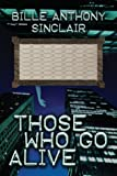 Those Who Go Alive, Billie Ant Sinclair, 1592866964