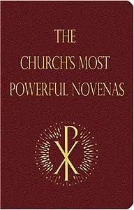 The Church's Most Powerful Novenas
