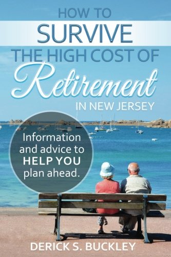 How to survive the high cost of retirement in New Jersey pdf