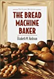 img - for Bread Machine Baker book / textbook / text book