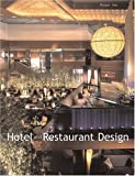 Hotel and Restaurant Design, Roger Yee, 1584710853