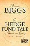 img - for A Hedge Fund Tale of Reach and Grasp: Or What's a Heaven For book / textbook / text book