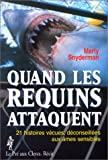 img - for Quand les requins attaquent book / textbook / text book