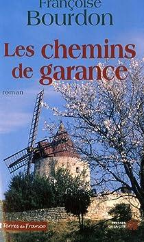 Les chemins de Garance par Bourdon