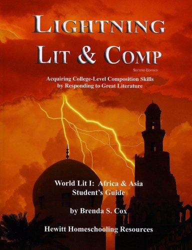 Lightning Lit & Comp: World Lit I Africa and Asia 2nd Edition (Lightning Lit & Comp)